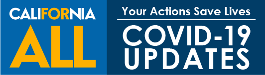 California All Your Actions Save Lives Covid-19 Updates